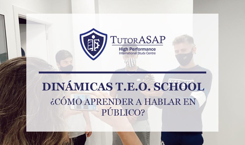 Dinámicas T.E.O. School: ¿Cómo aprender a hablar en público?